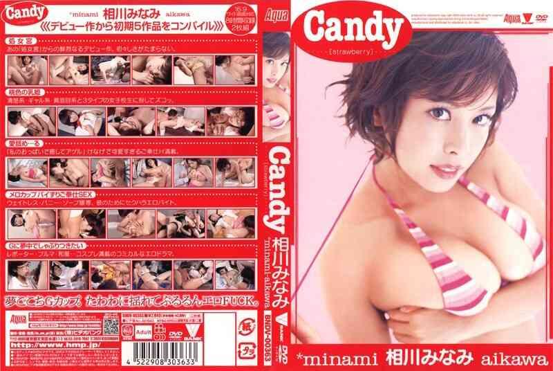 41bndv00363 Candy [strawberry] 相川みなみ[亚洲情色]海报剧照